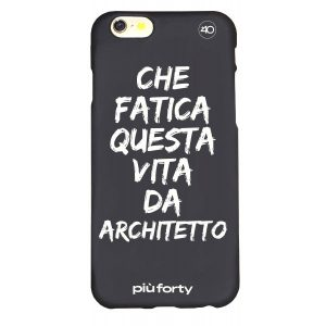 Cover per Iphone 5-6-7-8 Vita da architetto